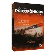 Estudos Psicofônicos  Vol. 1 - Ed. ethos