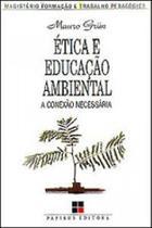 Etica e educaçao ambiental - Papirus