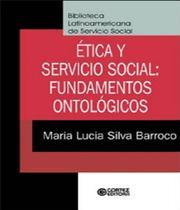 Etica E Servicio Social - Fundamentos Ontologicos - Cortez -
