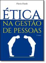 Ética: Na Gestão de Pessoas - Scortecci _ Editora