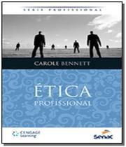 Etica profissional - serie profissional - Senac -