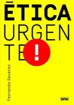 Ética urgente - Edicoes Sesc - 2Books