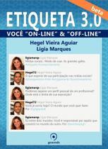 Etiqueta 3.0: Você Online e Offline - Evora