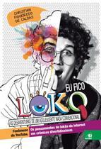 Eu fico loko - vol. 1 - ed. compacta - Novo Conceito