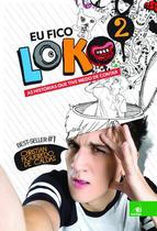 Eu fico loko - vol.  2 - ed. compacta - Novo Conceito