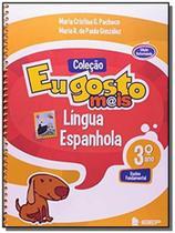 Eu gosto mais espanhol 3 ano l 2 ed - 2 - Editora ibep