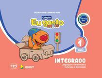 Eu Gosto Mais: Integrado - Educação Infantil - Volume 1 - Ftd -