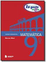 Eu gosto mais matematica 9 ano - ibep -