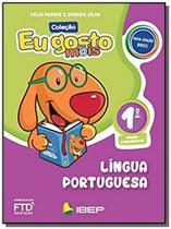 Eu gosto mais portugues 1 ano - ibep - Editora ftd