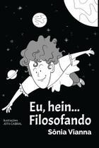 Eu, Hein.... Filosofando - Scortecci Editora -