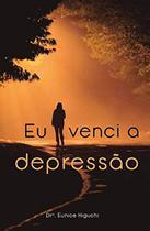 Eu Venci a Depressão - Unipro -