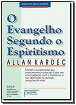 Evangelho segundo o espiritismo, o: contem a expli - Petit