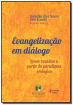 Evangelizacao em dialogo novos cenarios a partir d - Vozes -
