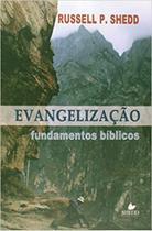 Evangelização - fundamentos bíblicos - Vida Nova