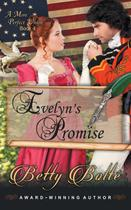 Evelyn's Promise (A More Perfect Union Series, Book 4) - Abn leadership group, inc, dba epublishing works!