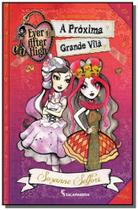 Ever after high: a proxima grande vila - Moderna - paradidatico