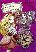 Ever after high - contos e encantos - Ciranda cultural