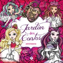 Ever After High - Jardim dos contos