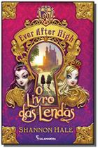 Ever after high: o livro das lendas - Moderna - paradidatico