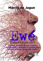 Ewé: A chave do portal - Litteris Editora -