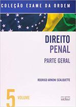 Exame da ordem 05 dto penal - parte geral - Atlas