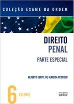 EXAME DA ORDEM - VOL 06 - DIREITO PENAL - PARTE ESPECIAL - 1a ED - 2010 - Atlas