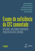 EXAME DE SUFICIENCIA CFC COMENTADO - QUINTANA/FREITAS/QUA 2 Ed 2017 - ISBN - 9788597010619 - Atlas