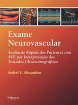 Exame neurovascular - avaliacao rapido dos pacientes com ave por interpreta - Dilivros -