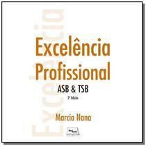 Excelencia profissional asb e tsb - Medbook -
