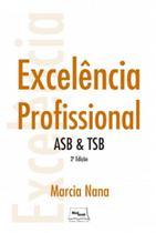Excelencia profissional - asb &tsb - Medbook -