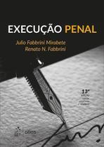 Execução Penal - 13ª Ed. 2017 - Atlas