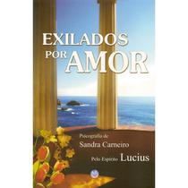 Exilados Por Amor - Vivaluz