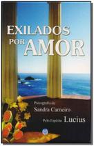 Exilados por Amor - Vivaluz -