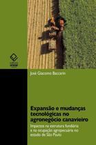 Expansão e mudanças tecnológicas no agronegócio canavieiro - Unesp -
