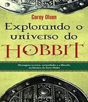Explorando o Universo do Hobbit - Lafonte -