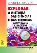 Explorar a historia das ciencias e das tecnicas... - Instituto piaget