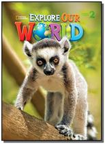 Explore Our World 2 -  Lesson Planner with Audio CD and Teachers Resource CD-ROM - Cengage -