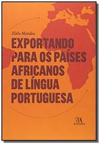 Exportando para os paises africanos de lingua portuguesa - Almedina -
