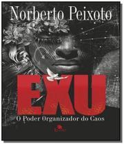 Exu: o poder organizador do caos - Besourobox