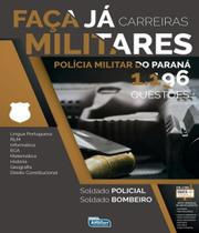 Faca Ja - 1.196 Questoes Carreiras Militares - Pm Do Parana - Alfacon