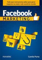 Facebook Marketing - Novatec Editora