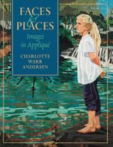 Faces & Places - Print on Demand Edition - C&T Publishing, Inc.