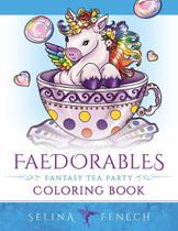 Faedorables Fantasy Tea Party - Fairies And Fantasy Pty Ltd