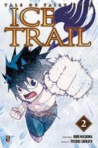 Fairy Tail - Ice Trail Vol.  02 - Jbc