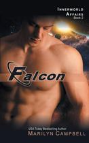 Falcon (the Innerworld Affairs Series, Book 2) - Abn leadership group, inc, dba epublishing works!