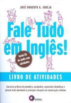 Fale Tudo em Ingles - Livro de Atividades - Com Cd - Disal