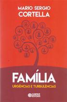 Familia: Urgencias e Turbulencias - Cortez editora -
