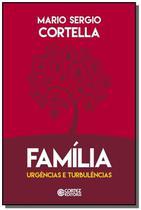 Familia: urgencias e turbulencias - Cortez -