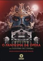 Fantasma da opera, o - le fantome de l opera - edicao bilingue - portugues-frances - LANDMARK