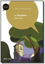 Fantasma da torre, o - colecao dialogo - Scipione